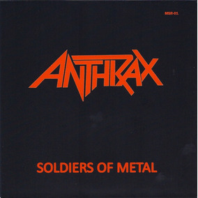 Anthrax - Soldiers Of Metal - Ep