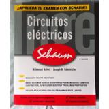 Circuitos Eléctricos. Schaum. Mahmood Nahvi. Ingeniería