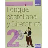 Lengua Castellana Y Literatura 2º Bachillerato Tesela Conte