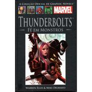 Livro Marvel Thunderbolts Fé Em Monstros