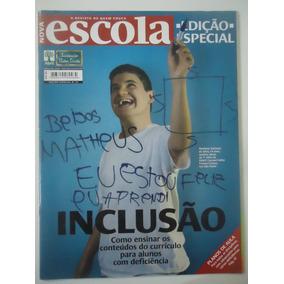 Nova Escola Edição Especial #24 Inclusão - Deficientes