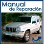 Jeep Cherokee Liberty 2002-2007 Manual De Taller En Inglés