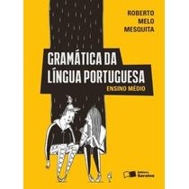 Livro Gramática Da Língua Portuguesa - Editora Saraiva