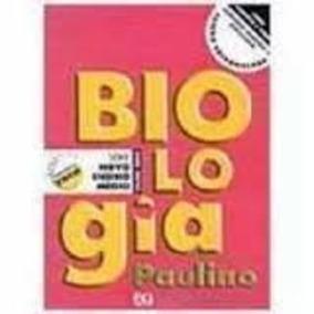 Livro Biologia Série Novo Ensino Médio Volume Único Paulino