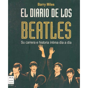 El Diario De Los Beatles - Barry Miles - Manontroppo