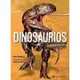 Dinosaurios Un Mundo Perdido - Chiarelli- Continente