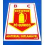 Placa Extintor Pó Químico 200mm X 300mm X 0,80mm