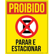 Placa Proibido Parar E Estacionar  40x50cm