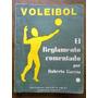 Roberto García - Voleibol El Reglamento Comentado Voley