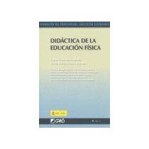 Didáctica De La Educación Física Luis Miguel Ga Envío Gratis