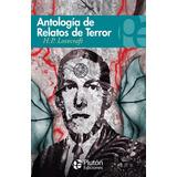Antologia De Relatos De Terror / H. P. Lovecraft
