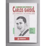 Jose Lepera - Carlos Gardel