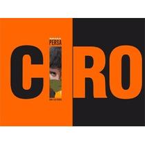 Ciro Naranja Persa Cd Nuevo Original Los Piojos 28/9