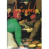 Coleção De Arte - Pieter Bruegel Editora Globo 1997