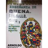 Enseñanza De Quena, Pinkullo, Siku Y Otros Inst. Del Norte.