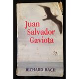 Libro Juan Salvador Gaviota, Richard Bach