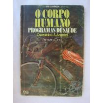 O Corpo Humano - Oswaldo L. S. Amaral - Série Compacta