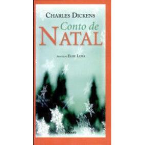 Conto De Natal - Charles Dickens - Novo - Elsie Lessa (adp.)