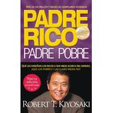 Padre Rico, Padre Pobre. Robert T. Kiyosaki - Aguilar Nuevo