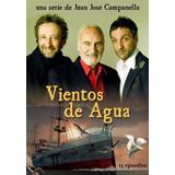 Vientos De Agua Serie Completa En Dvd Campanella Alterio