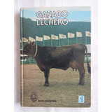 Ganado Lechero. Tomo 1 Ed. Interamericana
