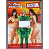 Dante42 Poster Cerveza Brahma 2008