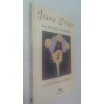 Livro Jesus Cristo Luz Da Vida Consagrada - Luciano Mendes