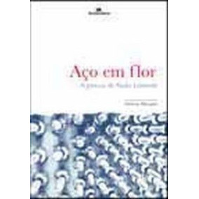 Aço Em Flor - A Poesia De Paulo Leminski Fabrício Marques