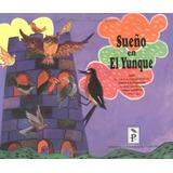 Libro : Sueno En El Yunque (coleccio´n San Pedrito) (spa..