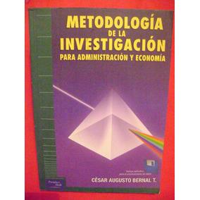 Metodología De La Investigación. Administración Y Economía