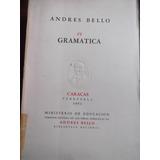 Gramatica De Andres Bello Ministerio De Educacion 1951