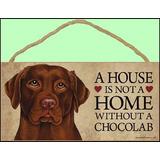 1 X Una Casa No Es Un Hogar Sin Labrador Retriever Del Choc