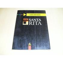 Santa Rita - Carmo Bernardes