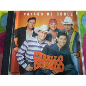 Caballo Dorado Cd Payaso De Rodeo Imp. Usa