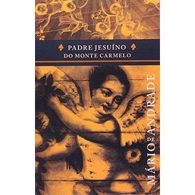 Padre Jesuino Do Monte Carmelo
