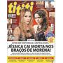 Revista Ti Ti Ti 747- 2013 - Carolina Dieckmann/nanda Costa