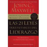 Las 21 Leyes Irrefutables De Liderazgo John Maxwel Pfd