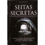 Livro: Seitas Secretas Descubras Os Rituais E Segredos Guard