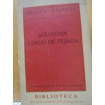 Sebastián Lerdo De Tejada Frank A. Knapp