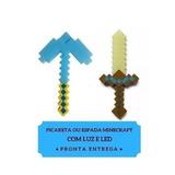 Espada Ouro + Picareta Minecraft C/luz E Som Pronta Entrega