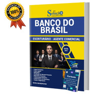 Apostila Bb - Banco Do Brasil Escriturário Agente Comercial