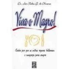 Livro Viva O Magro! Dr. Jair Tadeu G. De Oliveira