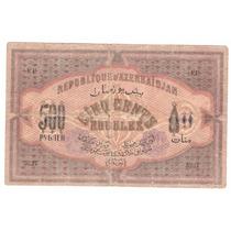 Billete Azerbayan 500 Rublos (1920) Bajo Dominio Ruso - Urss