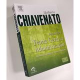 Livro: Introdução À Teoria Geral Da Administração - 8a. Ed.