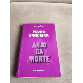 Livro Anjo Da Morte Pedro Bandeira