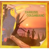 Lp De Cumbias Varios Artistas Carrusel Colombiano Sellado