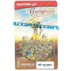 Tarjeta Guelaguetza 2011 Multifon 30 Pesos En Blister Exc