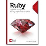 Ruby Aprenda A Programar Na Linguagem Mais Divertida De Luca
