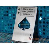 Destapador Carta Poker Souvenir Cumpleaños Eventos