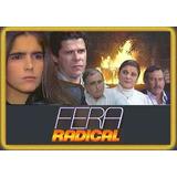 Dvd Novela Fera Radical Compacto Em 10 Dvds Frete Gratis